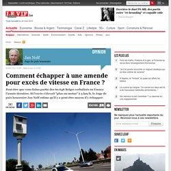 Comment échapper à une amende pour excès de vitesse en France ?