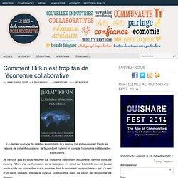 Comment Rifkin est trop fan de l'économie collaborative