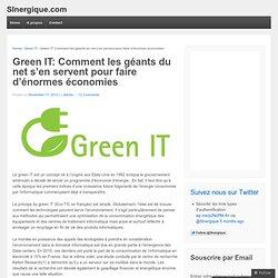 Green IT: Comment les géants du net s'en servent pour faire d'énormes économies