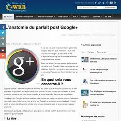 Comment écrire le post parfait dans Google+