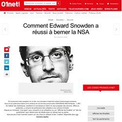Comment Edward Snowden a réussi à berner la NSA