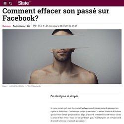Comment effacer son passé sur Facebook?