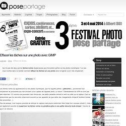 Comment effacer les tâches sur une photo avec GIMP (enlever les pétouilles)