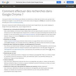 Comment effectuer des recherches dans GoogleChrome? - Centre d'aide GoogleChrome
