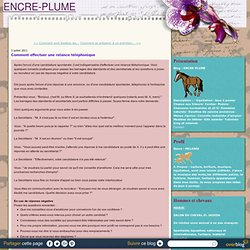 Comment effectuer une relance téléphonique - ENCRE-PLUME