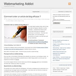 Comment créer un article de blog efficace ? « Webmarketing Addict
