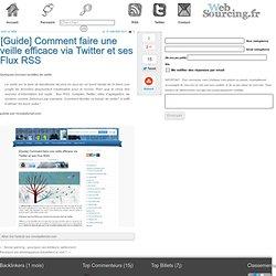 [Guide] Comment faire une veille efficace via Twitter et ses Flux RSS