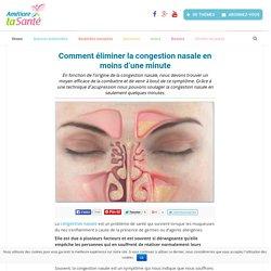 Comment éliminer la congestion nasale en moins d'une minute