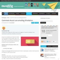 Comment réussir son emailing d'invitation