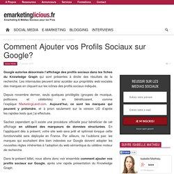 Comment Ajouter vos Profils Sociaux sur Google?