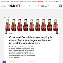 Comment Coca laisse ses employés choisir leurs avantages sociaux sur un portail « à la Amazon »