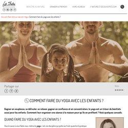 Comment faire du yoga avec les enfants ?