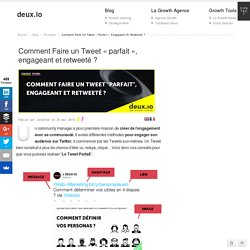 "Comment Faire un Tweet ""parfait"", engageant et retweeté ?"