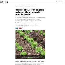 Comment faire un engrais naturel, bio et gratuit pour le jardin