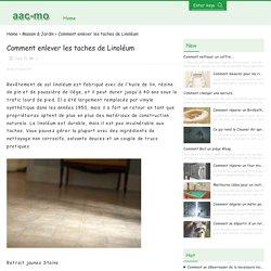 Comment enlever les taches de Linoléum / Maison et jardin