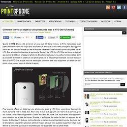 Comment enlever un objet sur une photo prise avec le HTC One
