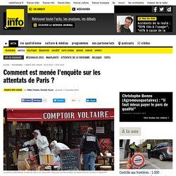 Comment est menée l'enquête sur les attentats de Paris ?