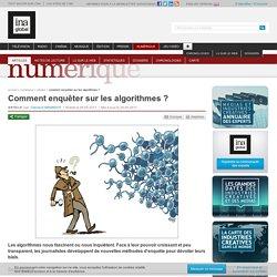 Comment enquêter sur les algorithmes