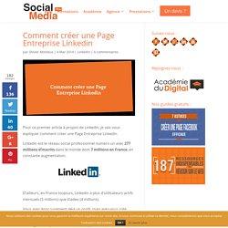 Comment créer une Page Entreprise Linkedin