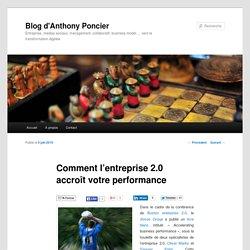 Comment l'entreprise 2.0 accroît votre performance