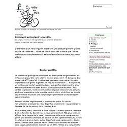 Comment entretenir son vélo - Vélo en Têt