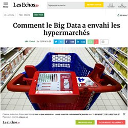 Comment le Big Data a envahi les hypermarchés, High tech