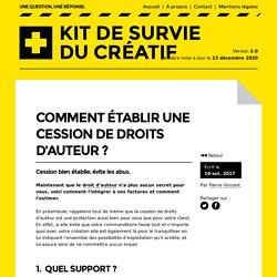Comment établir une cession de droits d'auteur?– Kit de survie du créatif