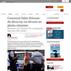 Comment Saint-Etienne-du-Rouvray est devenu un ghetto islamiste