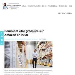 Comment être Grossiste Sur Amazon en 2020