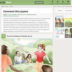 Comment être joyeux: 18 étapes - wikiHow