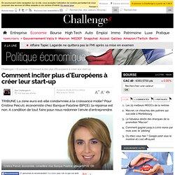 Comment inciter plus d'Européens à créer leur start-up