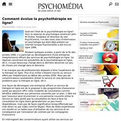 Comment évolue la psychothérapie en ligne?