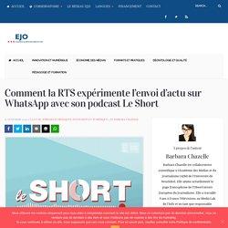 Comment la RTS expérimente l'envoi d'actu sur WhatsApp avec son podcast Le Short