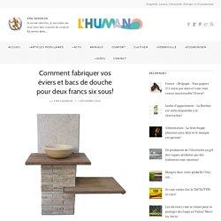 Comment fabriquer vos éviers et bacs de douche pour deux francs six sous! – L'Humanosphère
