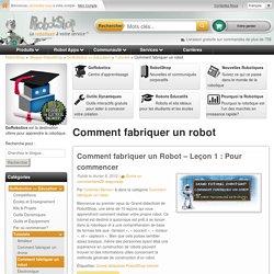 Comment fabriquer un robot - Blogue RobotShop