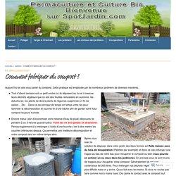 Comment fabriquer du compost ?