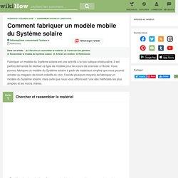 Comment fabriquer un modèle mobile du Système solaire