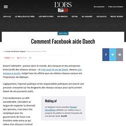 Comment Facebook aide Daech