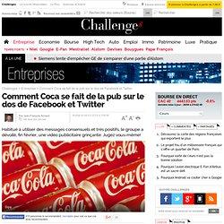 Comment Coca se fait de la pub sur le dos de Facebook et Twitter