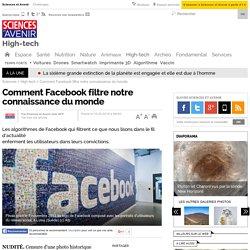 Comment Facebook filtre notre connaissance du monde
