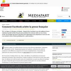 Comment Facebook achète la presse française