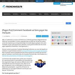 [Pages Pro] Comment Facebook va faire payer les marques