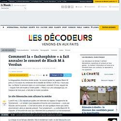 Comment la «fachosphère» a fait annuler leconcert de BlackM à Verdun