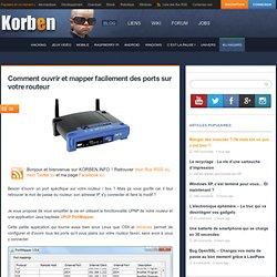 Comment ouvrir et mapper facilement des ports sur votre routeur