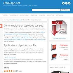 Comment faire un clip vidéo sur ipad