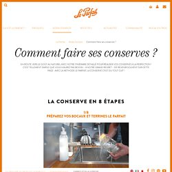 Comment faire ses conserves ?