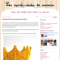 Comment faire une couronne en tricot?
