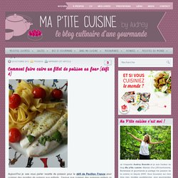 Comment faire cuire un filet de poisson au four