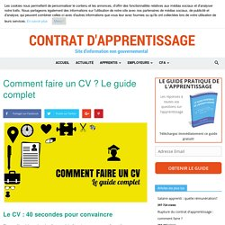 Comment faire un CV ? Le guide complet