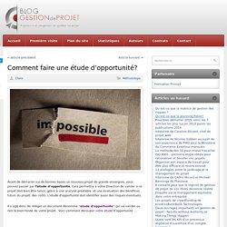 outil - Comment faire une étude d'opportunité?